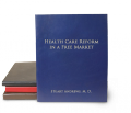 Health Care Reform in a Free Market - eBook